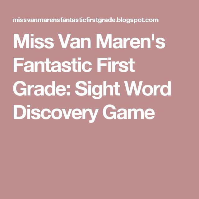 Miss Van Maren's Fantastic First Grade: Sight Word Discovery Game
