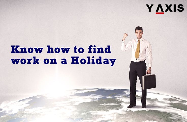 Know the #Countries that offer #Work #Holiday #Opportunities. #HolidayWorkPermit #WorkHoliday #YAxis #YAxisImmigration