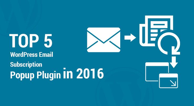 Top 5 WordPress Email Subscription Popup Plugin in 2016