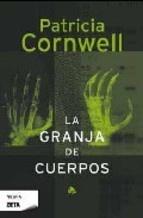 La granja de cuerpos - Patricia Cornwell