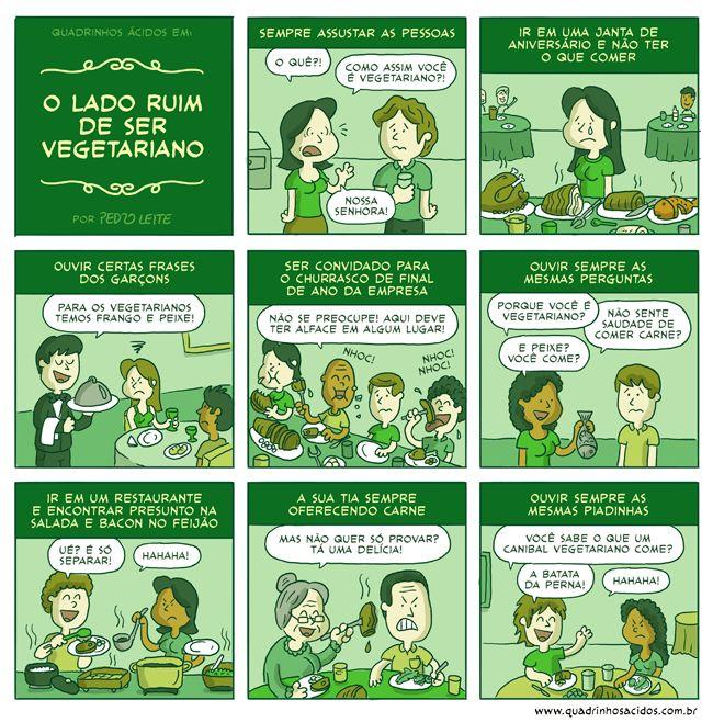 O lado ruim de ser vegetariano... www.quadrinhosacidos.com.br