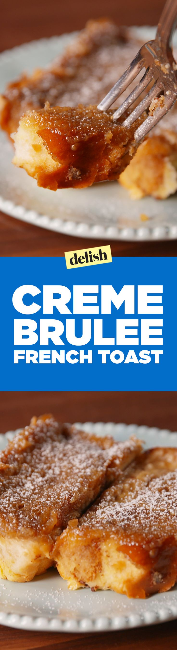 You don't even need a blow torch for this creme brulee french toast. Get the recipe on Delish.com.