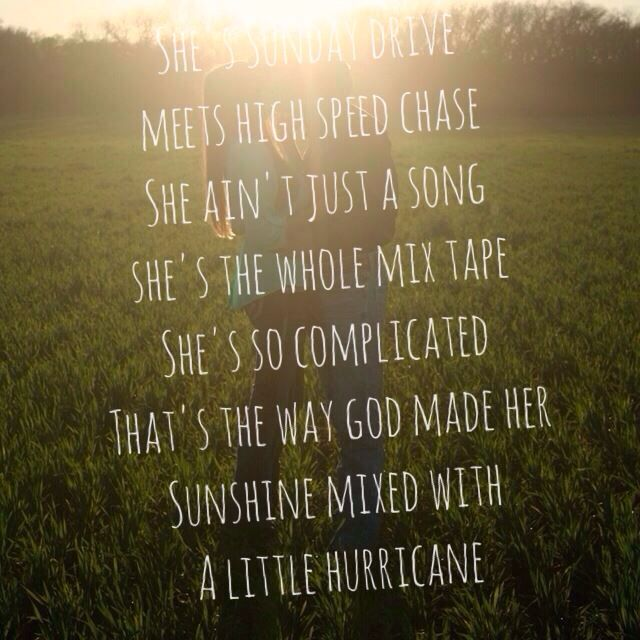 The Perfect Storm ~ Brad Paisley lyrics. My husband says this is all me. Sweet... I think! lol