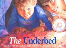 The Underbed-great book for dialogue and show not tell feelings... My kids ADORE this book!