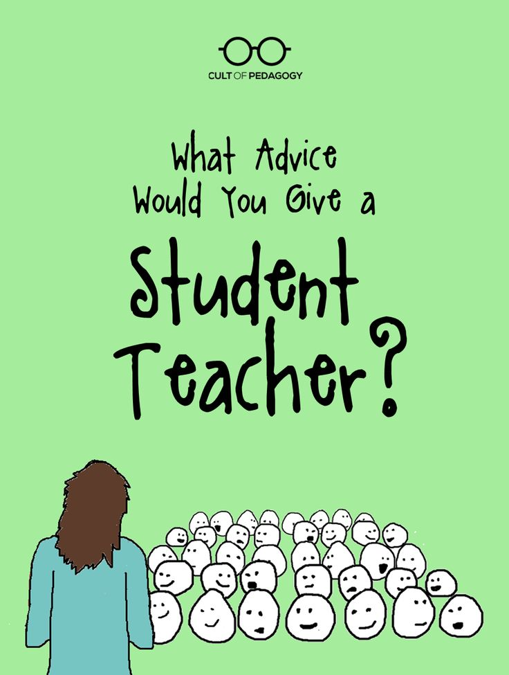 Lots of good advice to make the most of your student teaching semester. If you need it, come read. If you have some, come give it! | Cult of Pedagogy #teacher #newteacher #studentteacher