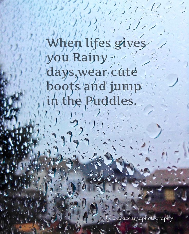 Quotes About Rainy Days: Beautiful Quotes.....touch My Heart