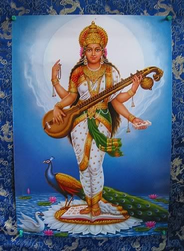 Sarasvati:   Mother of Wisdom, Learning & Music.