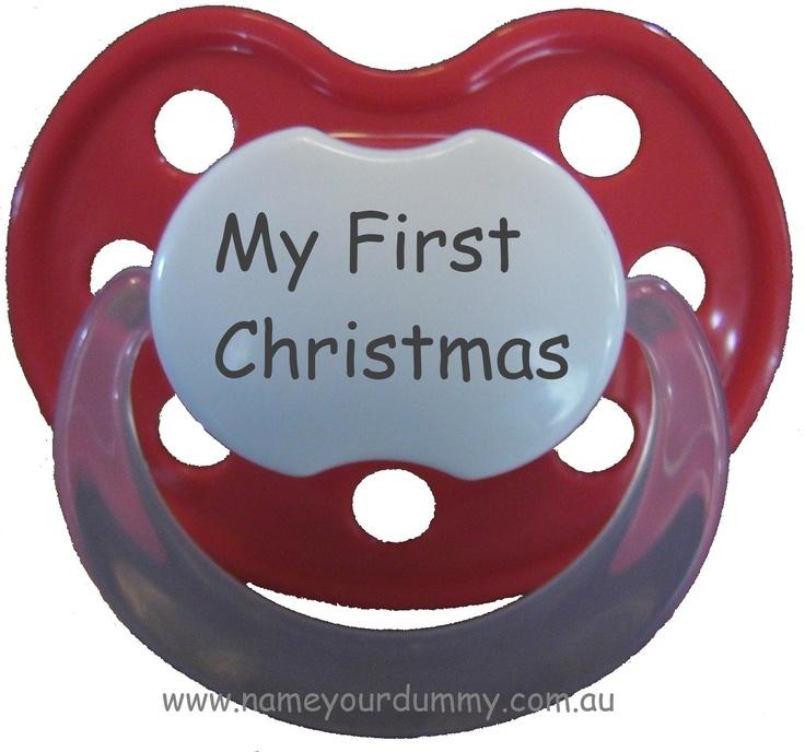My First Christmas dummy $8.00 from www.nameyourdummy.com.au