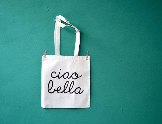 Ciao Bella shopping bag  hello beautiful  by invisiblecrown, €10.95
