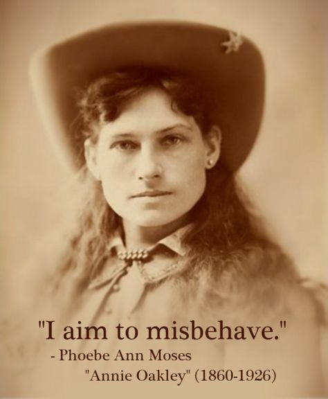 annie oakley quotes - Google Search