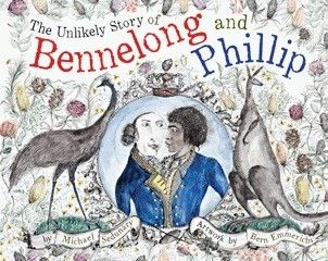 (Own) Berbay Books - The Unlikely Story of Bennelong and Phillip