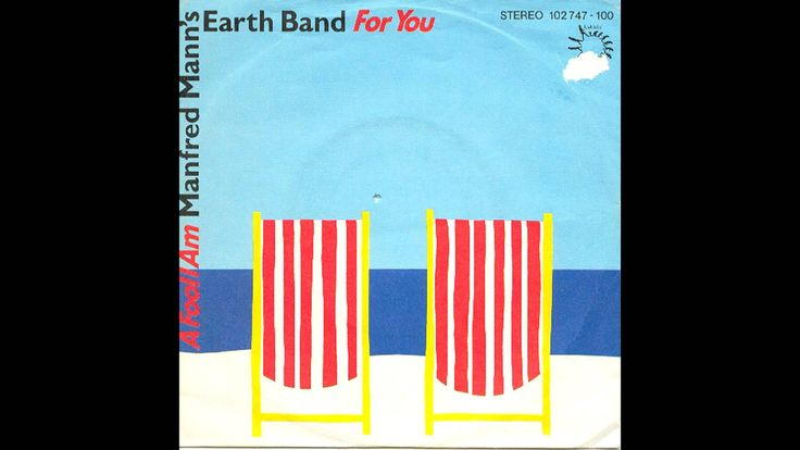 Manfred Mann's Earth Band - For You (Original Album Version)