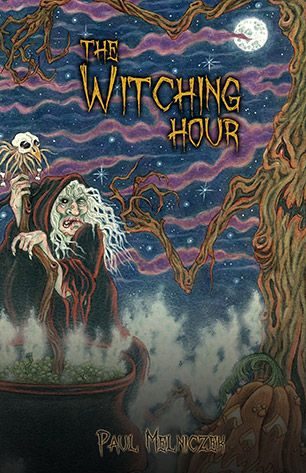 Cover For THE WITCHING HOUR From Bad Moon Books, The Sequel To MISCHIEF  NIGHT.