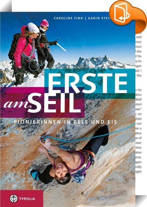 Erste am Seil    ::  Als Gerlinde Kaltenbrunner im August 2011 den Gipfel des K2 erreicht und damit als erste Frau alle 14 Achttausender ohne Zuhilfenahme von künstlichem Sauerstoff bestiegen hat, macht sie weit über Österreich hinaus Schlagzeilen. Das war nicht immer so: In den Anfangsjahren des Alpinismus war es für Bergsteigerinnen schwierig, sich überhaupt an das Seil eines Bergführers binden zu dürfen. In den Bergen unterwegs waren sie jedoch schon sehr früh, auch wenn ihre Namen ...