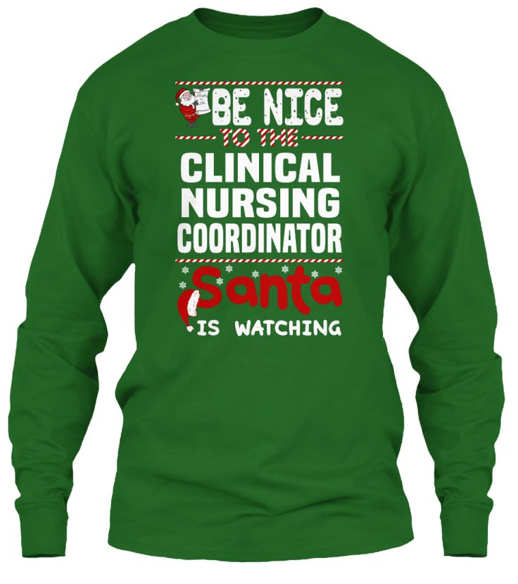 Be Nice To The Clinical Nursing Coordinator Santa Is Watching.   Ugly Sweater  Clinical Nursing Coordinator Xmas T-Shirts. If You Proud Your Job, This Shirt Makes A Great Gift For You And Your Family On Christmas.  Ugly Sweater  Clinical Nursing Coordinator, Xmas  Clinical Nursing Coordinator Shirts,  Clinical Nursing Coordinator Xmas T Shirts,  Clinical Nursing Coordinator Job Shirts,  Clinical Nursing Coordinator Tees,  Clinical Nursing Coordinator Hoodies,  Clinical Nursing Coordinator…