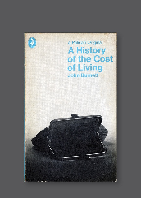 Pelican A1020 – A History of the Cost of Living [1969] Cover design by Bruce Robertson