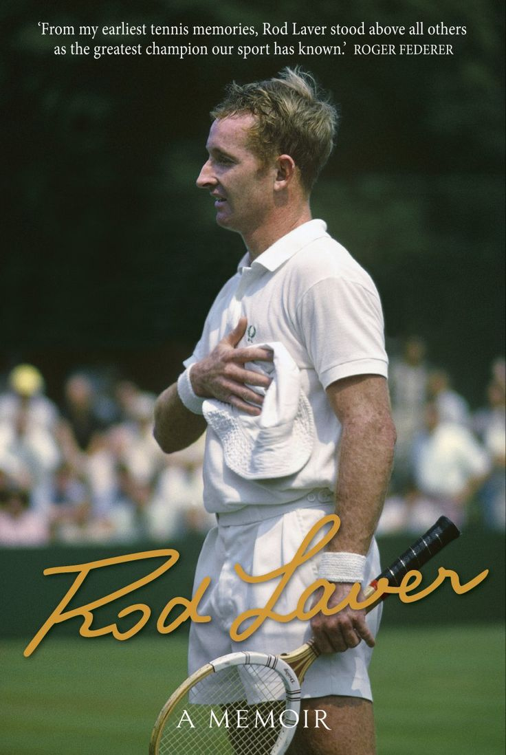 40 besten autobiography im never sure if they are rod laver releases autobiography tennisnow fandeluxe PDF