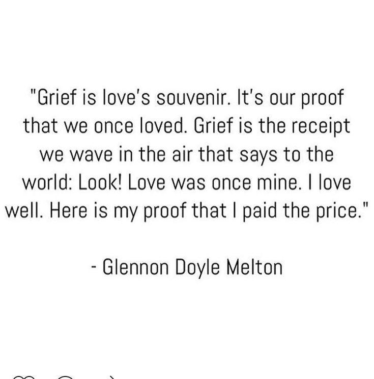 "Glennon Doyle Melton on Twitter: ""Grief is holy, like joy! Don't snatch it from…"