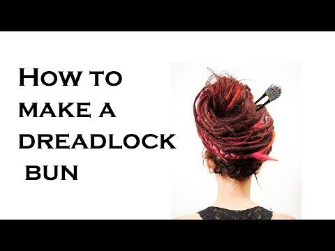 Dreadlock bun how to make one / Dreadlock updo tutorial - YouTube