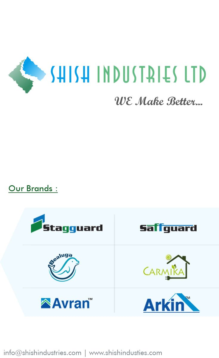 Shish Has A Diversified Business Portfolio Distributed In Three Major Divisions 1 Material Handling Saffguard Underlayment Radiant Barrier Thermal Insulation