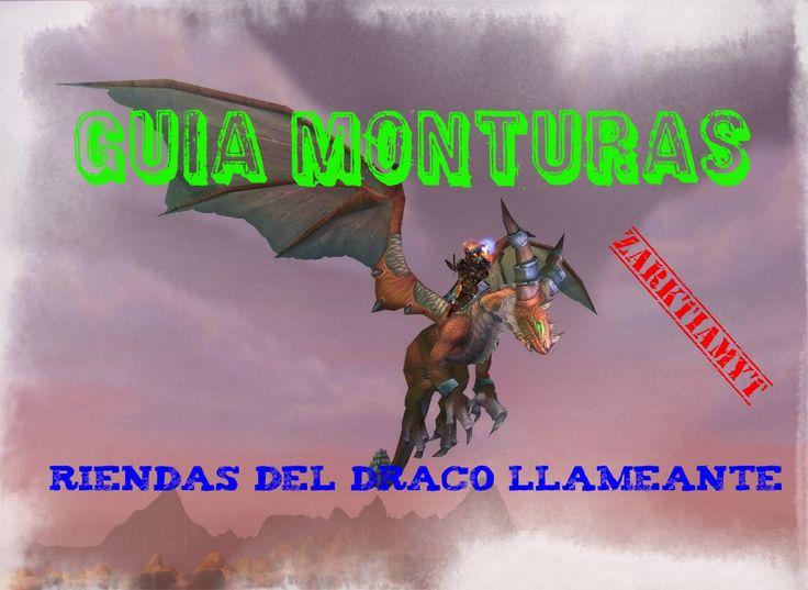 World of Warcraft | Guía monturas | Alma de dragón | Parte 2 | Riendas d...