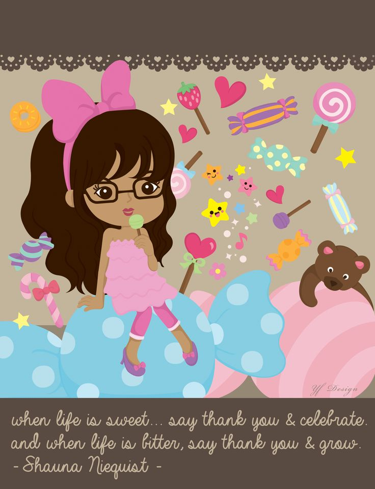 when life is sweet... say thank you & celebrate. and when life is bitter, say thank you & grow. - Shauna Niequist -  illustration & layout design: YF Design  ALL WORKS HAVE BEEN COPYRIGHT