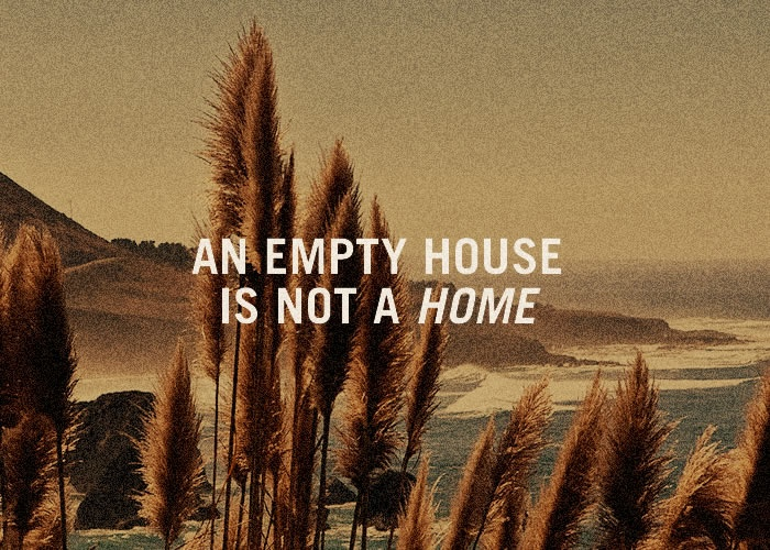 An empty house is not a home.Empty House, Private Plaat, Homeland Security, Decor Stuff