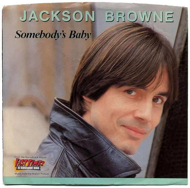 Somebody's Baby b/w The Crow On The Cradle.   Jackson Browne, Asylum Records/USA (1982)