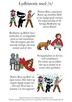 (2015-10) Lydhistorie med /r/-fonemer i massevis. Se instruktionen på sprogkiosken.dk