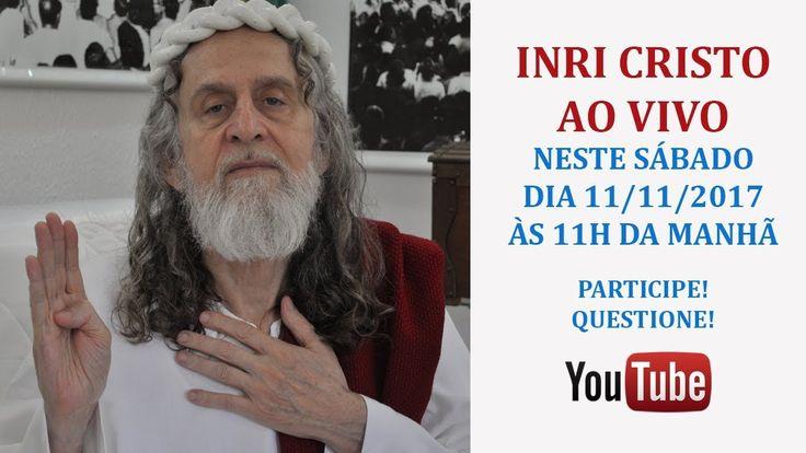 INRI CRISTO AO VIVO NESTE SÁBADO 11/11/2017