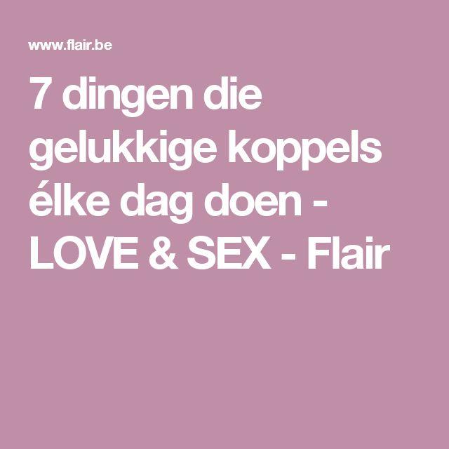 7 dingen die gelukkige koppels élke dag doen - LOVE & SEX - Flair