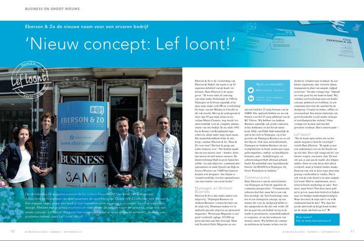 3AMI gaat samenwerken met Eberson & Zo - Communicatiebureau uit Nijmegen. Check: http://3ami.nl/images/nijmegenbusiness/NijmegenBusiness-05-september-2013_Eberson&Zo.pdf voor het hele artikel over deze samenwerking #3AMI #nijmegenbusiness #lefloont www.ebersonenzo.nl