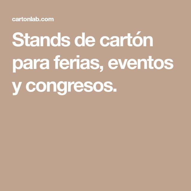 Stands de cartón para ferias, eventos y congresos.