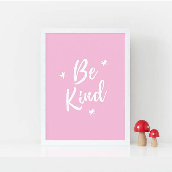 Modern Nursery Print Be Kind Positive Quote Print