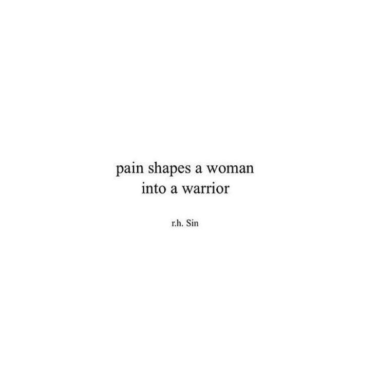 """Pain shapes woman into a warrior"" Text for tattoo"