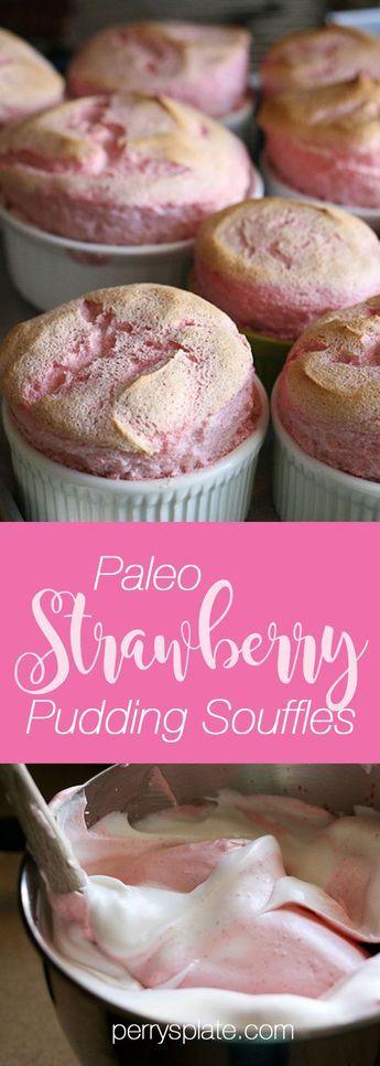 Paleo Strawberry Pudding Souffles | strawberry recipes | paleo dessert recipes | dairy free recipes | gluten free recipes | sugar fr