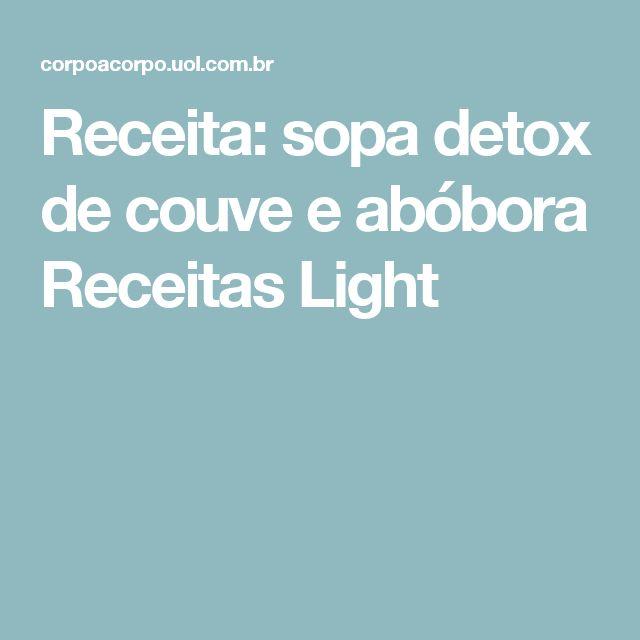 Receita: sopa detox de couve e abóbora Receitas Light