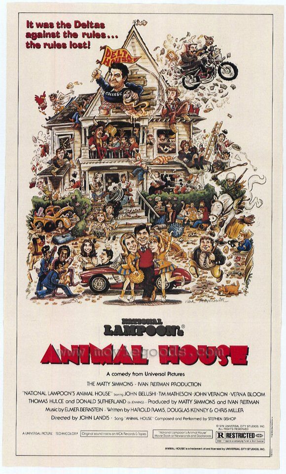 National Lampoon's Animal House - The humour magazine ventures into film. Based on an article in the magazine. Toga!Toga!Toga! ; Fat Drunk And Stupid Is No Way To Go Through Life