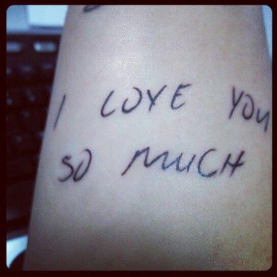 Tattoo Quotes Handwritten: 25+ Best Ideas About Handwriting Tattoos On Pinterest
