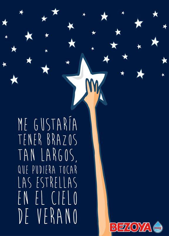 Me gustaría tener brazos tan largos, que pudiera tocas las estrellas en el cielo de verano. #bezoya, frases, frases inspiradoras
