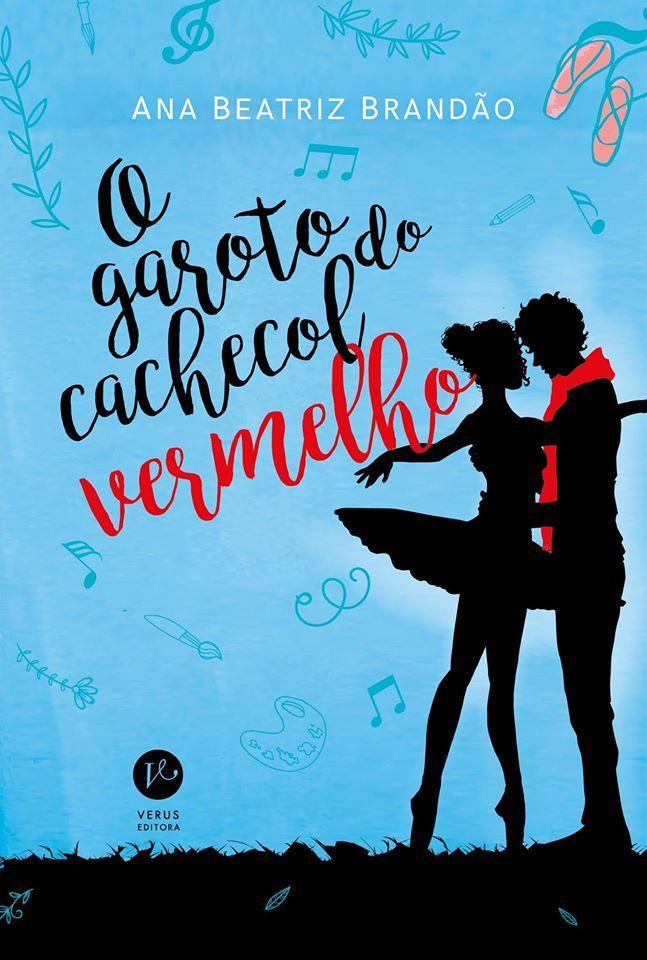 O Garoto do Cachecol Vermelho - Ana Beatriz Brandão