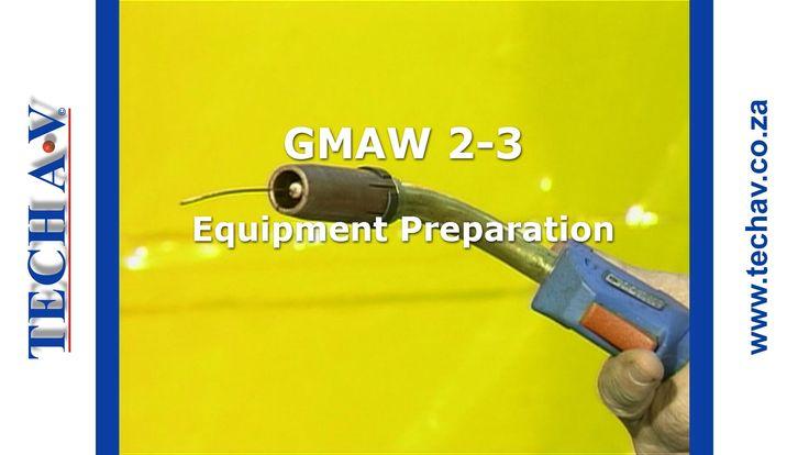 Gas Metal Arc Welding (GMAW) 2-3