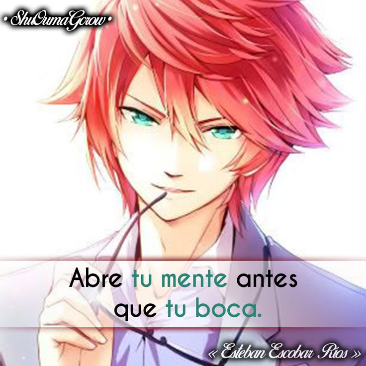 Abre tu mente #ShuOumaGcrow #Anime #Frases_anime #frases