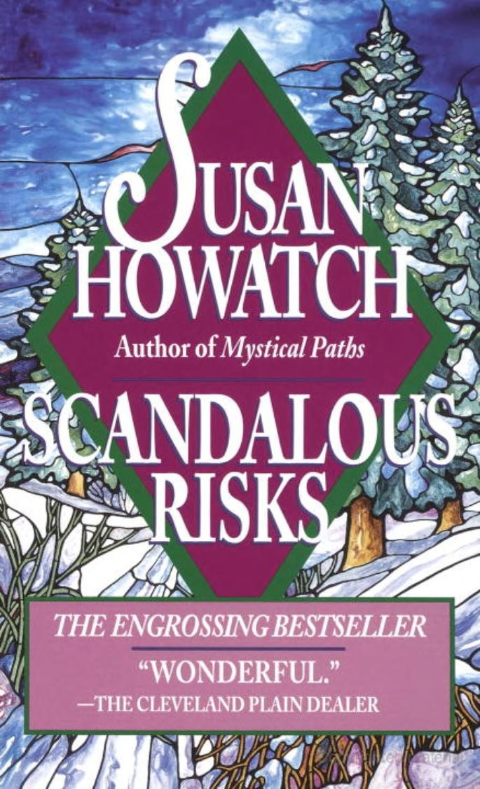 scandalous truths essays by and about susan howatch Scandalous truths: essays by and about susan howatch, a book by.