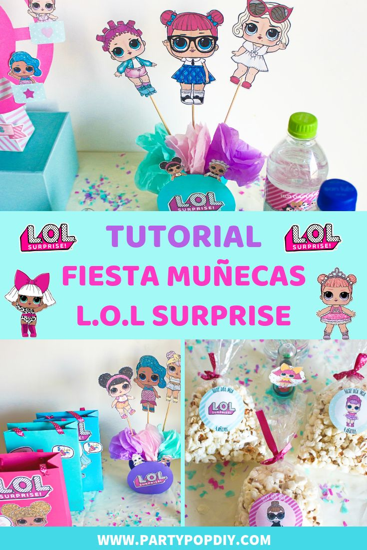Fiesta L.O.L Surprise 1 – DIY ideas Fiesta | Party Pop – Birthdays