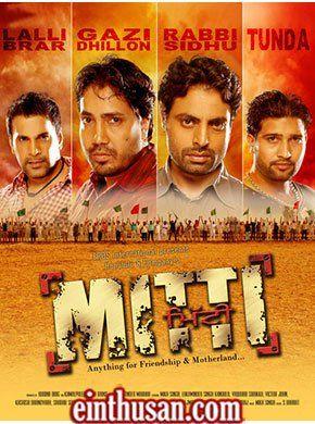 Mitti Punjabi Movie Online - Mika Singh, Lakhwinder Singh Kandola, Vaquar Shaikh, Victor John, Kashish Dhanoyaaa, Sardar Sohi and Tejwant Mangat. Directed by Jatinder Mauhar. Music by Mika Singh. 2010 [U/A] ENGLISH SUBTITLE