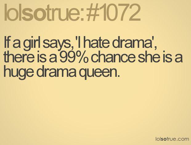 lolsotrue: Drama Queens, Lolsotrue, Dramas Queen