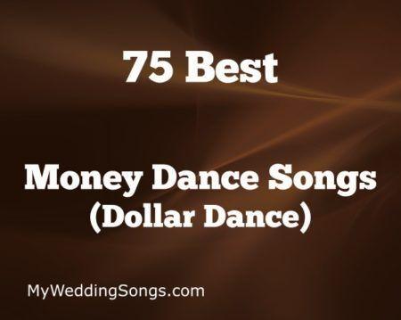 Best Money Dance Songs