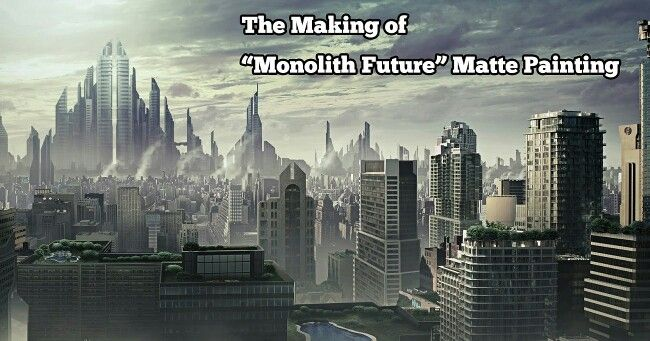"""The making of """"Monolith Future"""" matte painting,  available at www.mementoanimation.com tutorials section"""