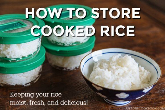 How To Store Cooked Rice (Keeping your rice moist, fresh, and delicious) | Easy Japanese Recipes at JustOneCookbook.com